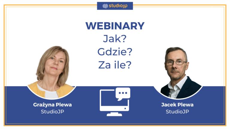 WEBINARY | Jak Robić, Gdzie i Czy To Kosztuje?